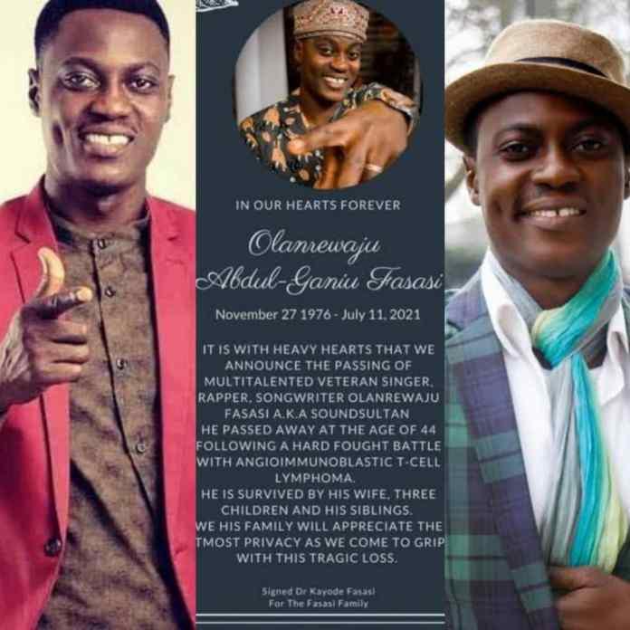 BREAKING: Jagbajantis Crooner, Olanrewaju Fasasi Aka Sound Sultan Is Dead