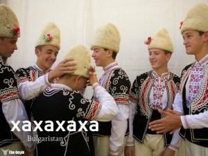 bulgarlar nasıl gülüyor