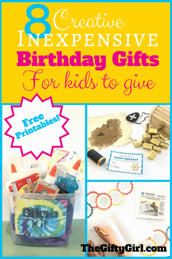 8 Creative, Inexpensive birthday gifts for kids to give!