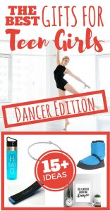 The Best Gifts for Teen Girls: Dancer Edition Gifts for Dancers