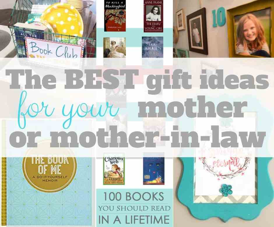 The Best Gift Ideas for your mother or mother-in-law