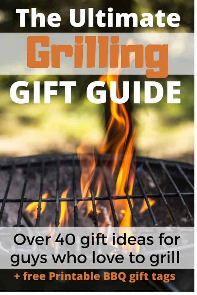 Over 40 unique grilling gift ideas for people who love to grill. Great Father's Day Gift Ideas and includes 6 free bbq themed gift tags.
