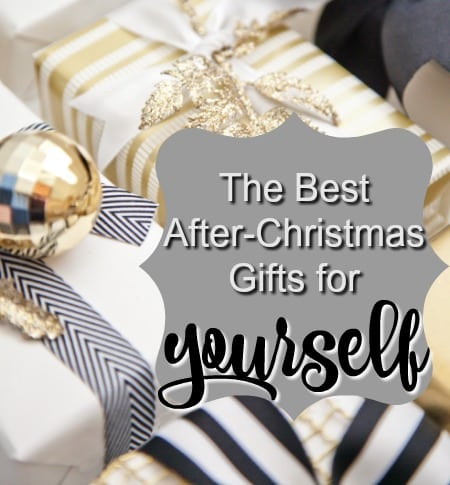 The Best After-Christmas Gifts to get for YOURSELF | The Gilded ...