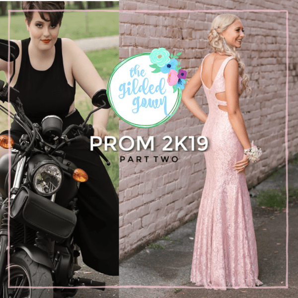 51560a00942 This is Part 2 in our Prom 2019 Series featuring gorgeous girls in their  dresses. We are so honored they found their looks with us at The Gilded Gown .