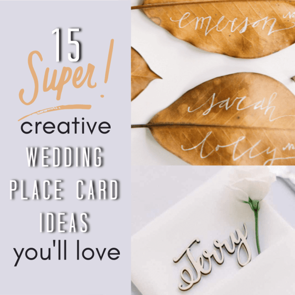 Creative Wedding Place Card Ideas: 15 Super Creative Wedding Place Card Ideas You'll Love