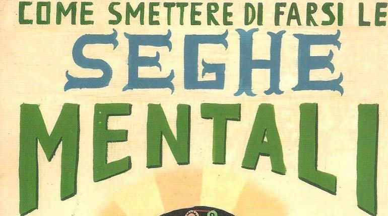 seghe mentali - TheGiornale.it