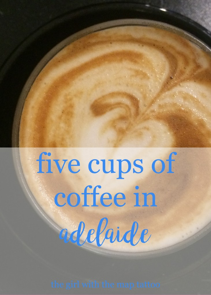 Pin this: five cups of coffee in Adelaide, South Australia