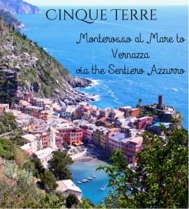 Cinque Terre Monterosso to Vernazza via Sentiero Azzurro