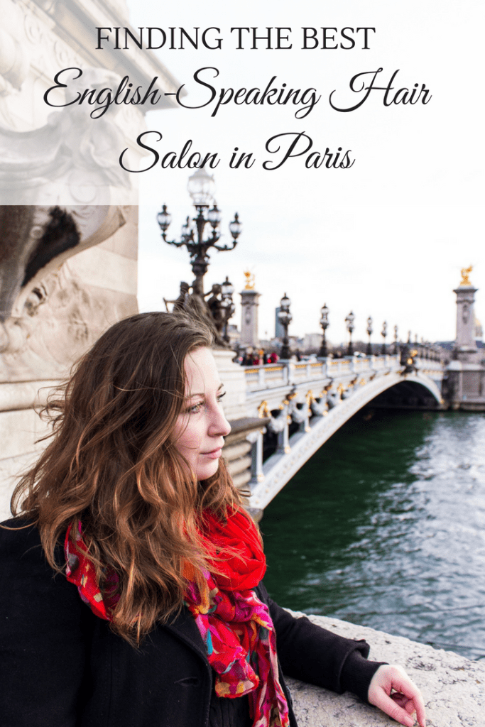 Finding the Best English Speaking Hair Salon in Paris