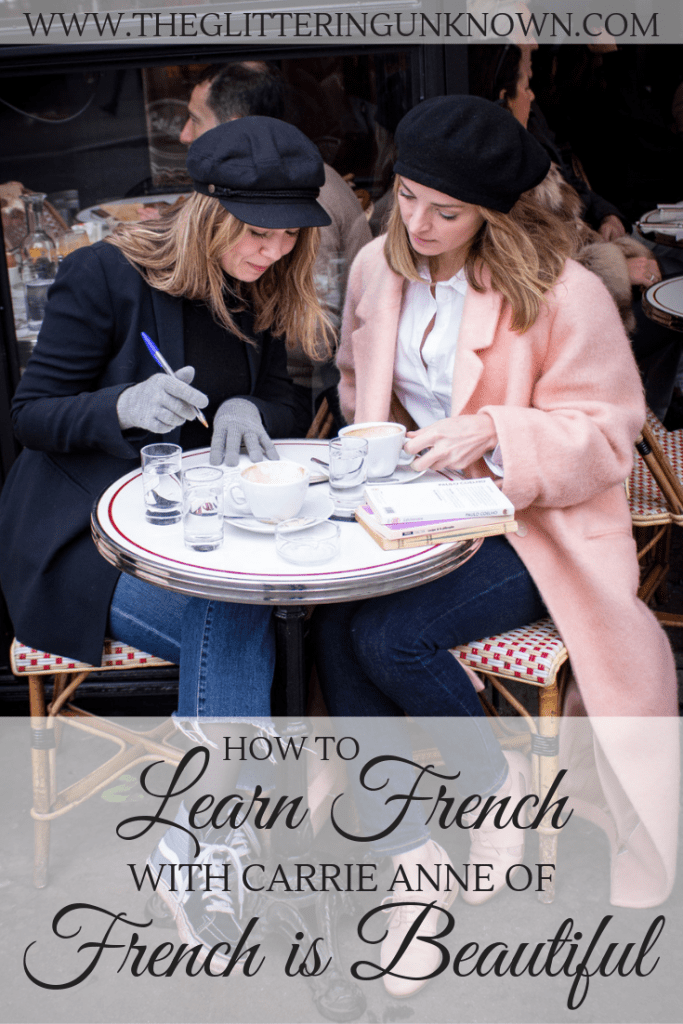 How to Learn French with Carrie Anne of French is Beautiful by The Glittering Unknown