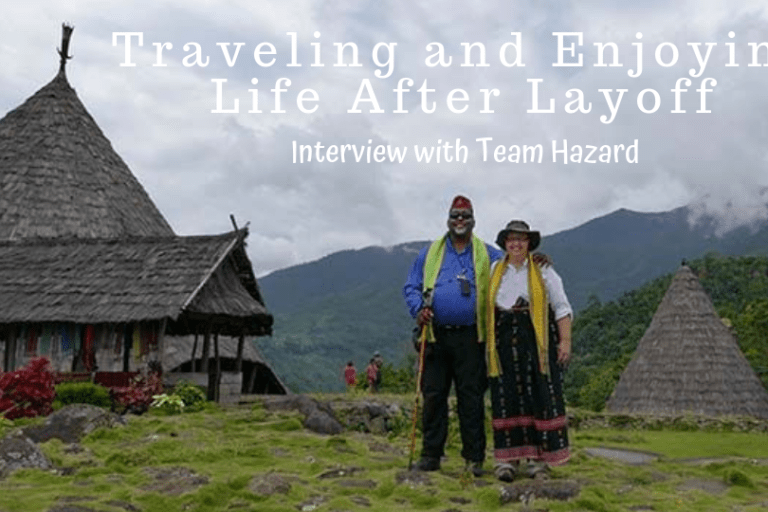 Traveling and Enjoying Life after Layoff