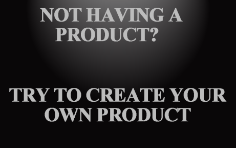 Try to make a product