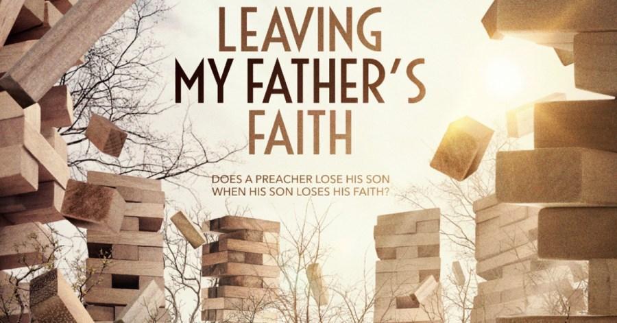 Leaving My Father's Faith (#625) | The God Journey