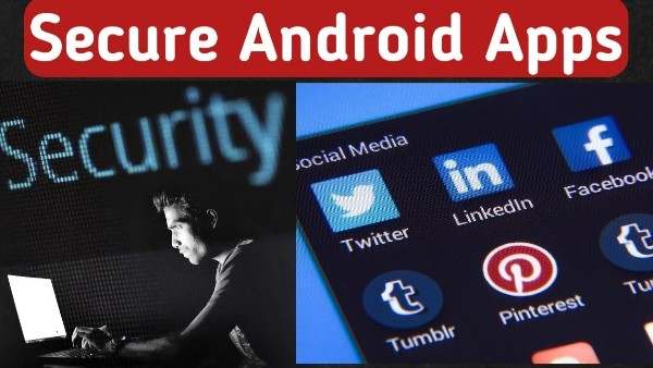 Best Security App For Android – Android Security Apps – Security Apps