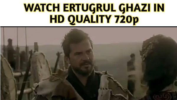 Watch Ertugrul Ghazi All Season in HD Quality - Urdu Subtitles