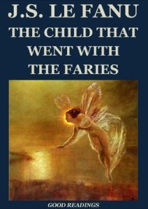 the-child-that-went-with-the-fairies-cover