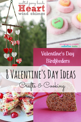 8 Valentine's Day Ideas – Crafts and Cooking