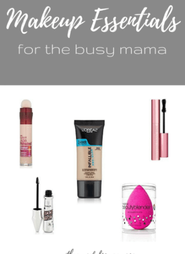 Makeup Essentials for the Busy Mama
