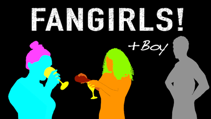 """Fangirls! +boy"" the first season"