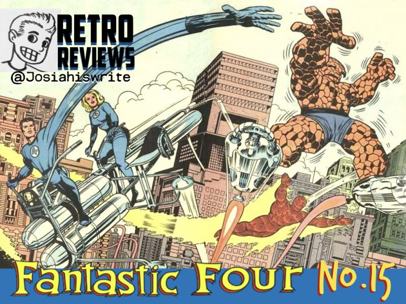 Retro Reviews: Fantastic Four no. 15