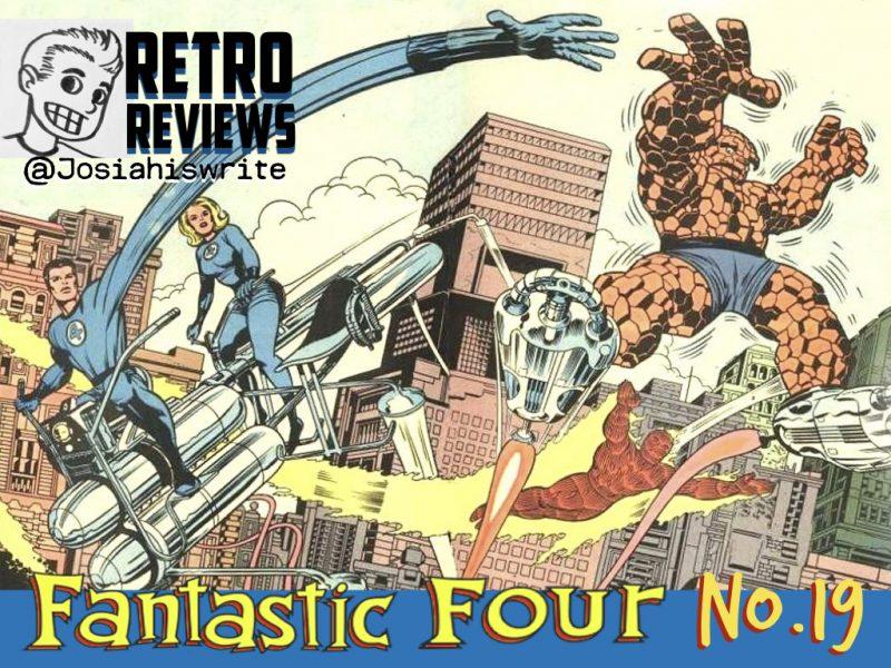 Retro Reviews: Fantastic Four no. 19