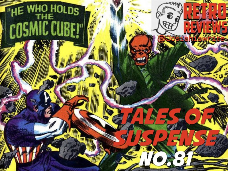 Retro Reviews: Tales of Suspense no. 81