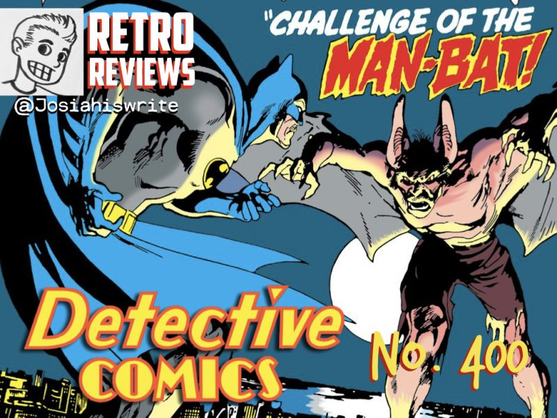Retro Reviews: Detective Comics no. 400