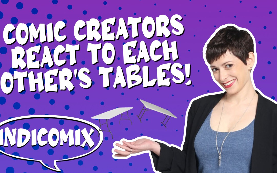 IndiComix Ep 3: Reacting to Each Other's Tables!