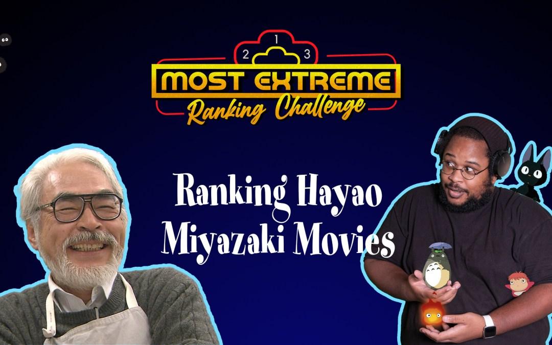 The Best and Worst Hayao Miyazaki Films | Most Extreme Ranking Challenge Bonus