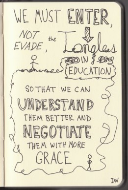 The Graphic Recorder - Doug Neill Sketchnotes - The Courage to Teach - Parker J Palmer - Intro (7) Entering the Tangles of Teaching