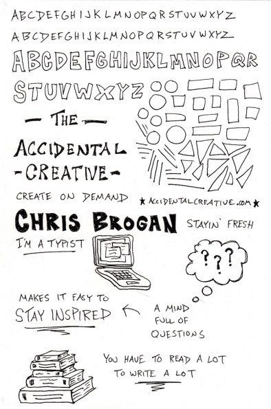 Accidental Creative Chris Brogan Sketchnotes (1) Web - Doug Neill - The Graphic Recorder - stay inspired, mind full of questions, you have to read a lot to write a lot