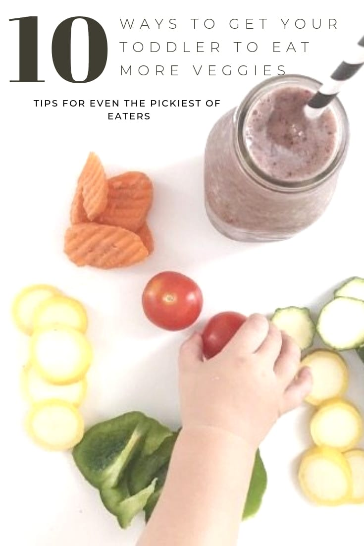 10 ways to get your toddler to eat more veggies