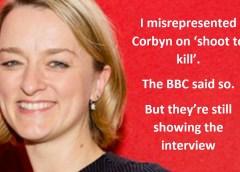 BBC STILL misreporting Kuennsberg's known-false #Corbyn #shoottokill report #GE17