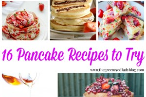 16 Pancake Recipes {National Pancake Day-March 7}