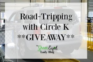 Road-Tripping with Circle K **GIVEAWAY**