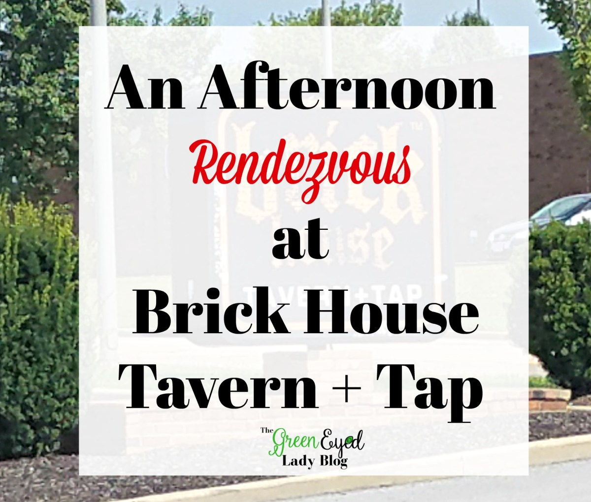 An Afternoon Rendezvous at Brick House Tavern + Tap