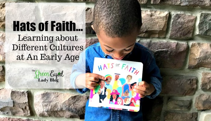 Hats of Faith…Learning about Different Cultures at an Early Age