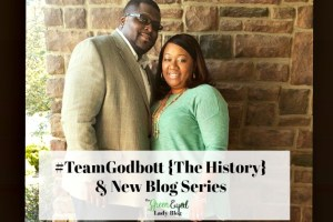 #TeamGodbott {The History} & New Series