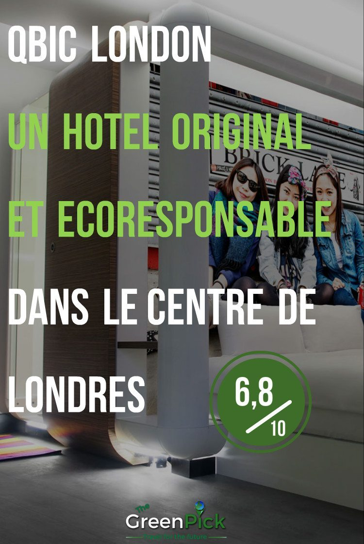 qbic hotel centre londres hotel ecoresponsable voyage responsable
