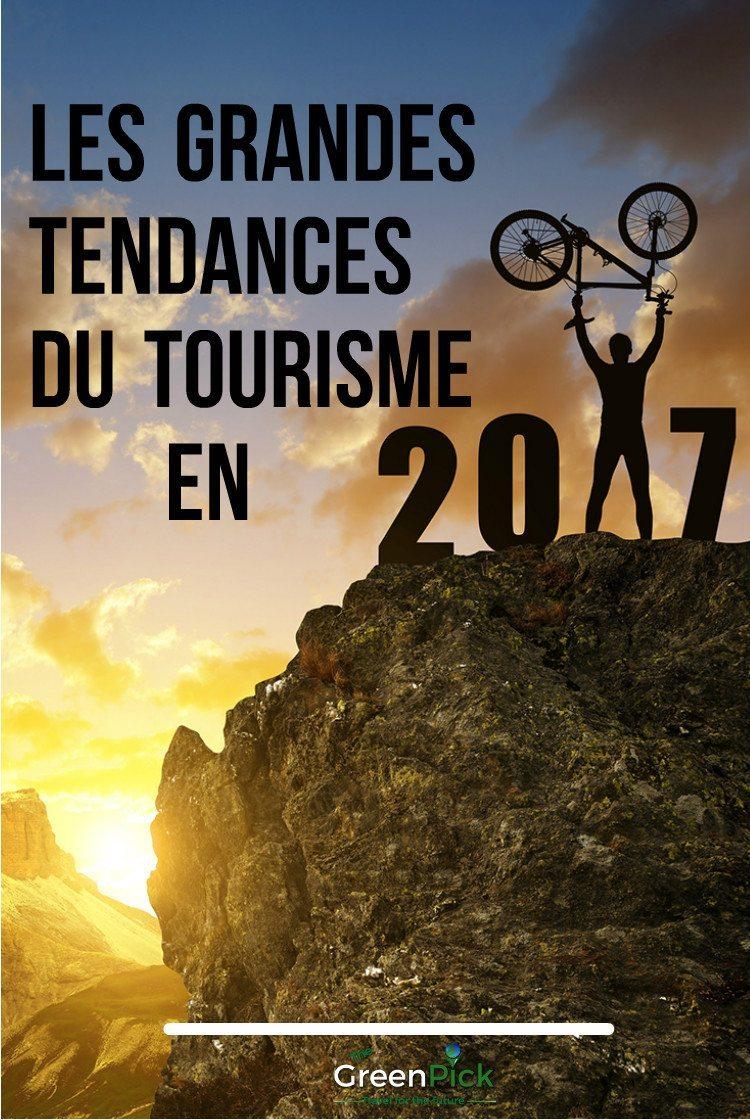 tourisme tendances 2017 les grandes tendances de voyage en 2017