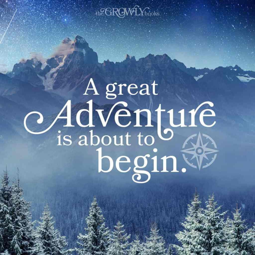 A great adventure is about to begin. www.thegrowlybooks.com