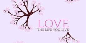 Love your life on Valentine's Day