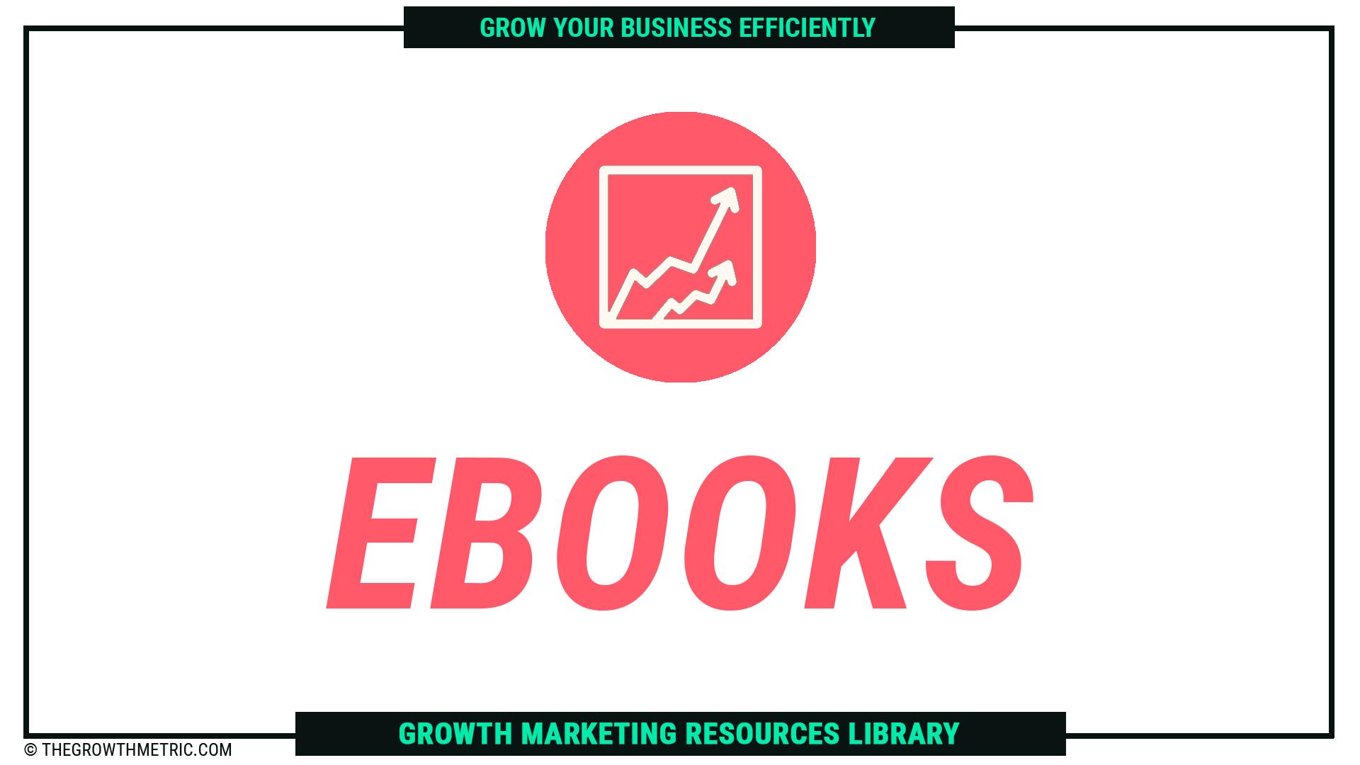 The Growth Metric Ebooks