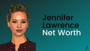 Jennifer Lawrence Net Worth [2021]