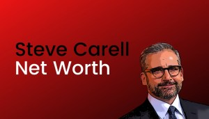 Steve Carell Net Worth [2021]