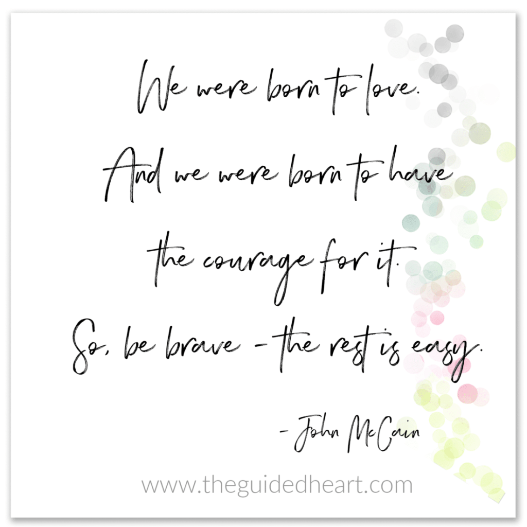 be brave to love