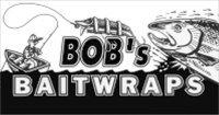 Bob's Bait Wraps