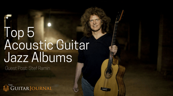 Top 5 Acoustic Guitar Jazz Albums