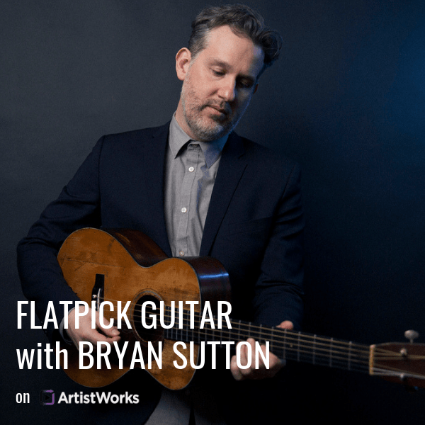 Flatpick Guitar With Bryan Sutton