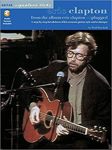 Eric Clapton - From the Album Unplugged (Guitar Signature Licks) (Paperback)